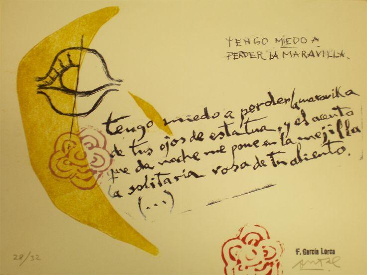 Federico García LorcaTengo miedo a perder la  maravilla  Tengo  miedo a perder la maravillade tus ojos de estatua, y el  acentoque la noche me pone en la mejillala  solitaria rosa de tu aliento.*