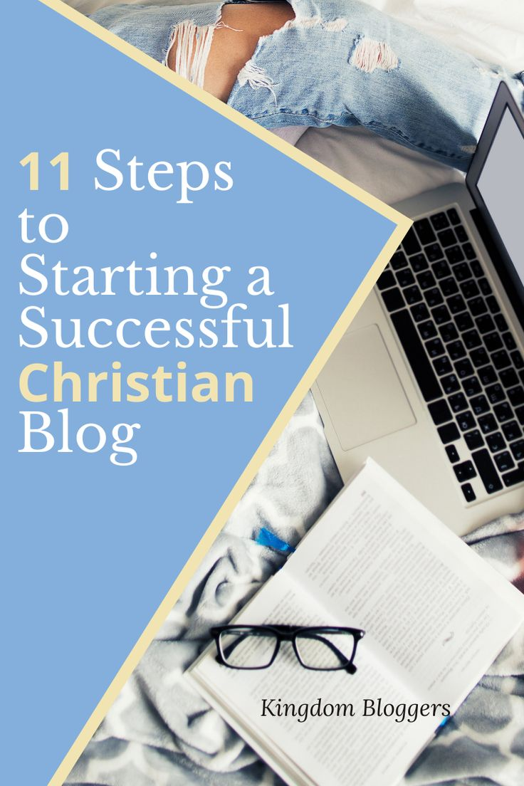 How to Start a Ministry Blog 10 Steps to a Successful