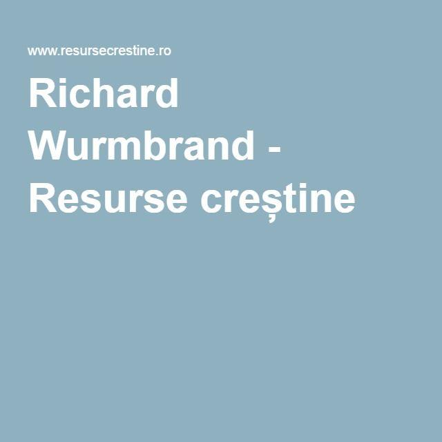 Richard Wurmbrand - Resurse creștine