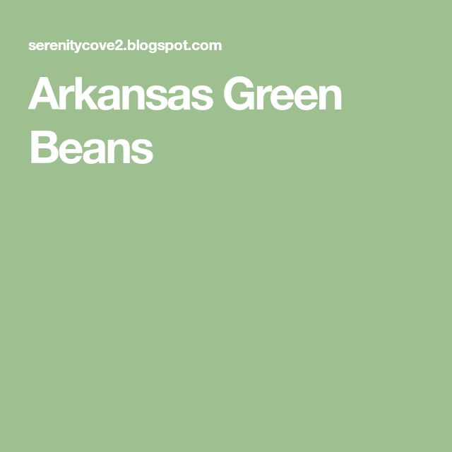 Arkansas Green Beans
