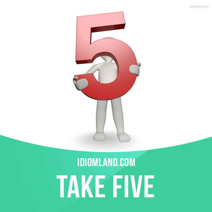 """Take five"" means ""to ​relax for a ​short ​period of ​time"". Example: Okay, we've been working hard today. Let's take five. #idiom #idioms #slang #saying #sayings #phrase #phrases #expression #expressions #english #englishlanguage #learnenglish #studyenglish #language #vocabulary #dictionary #grammar #efl #esl #tesl #tefl #toefl #ielts #toeic"