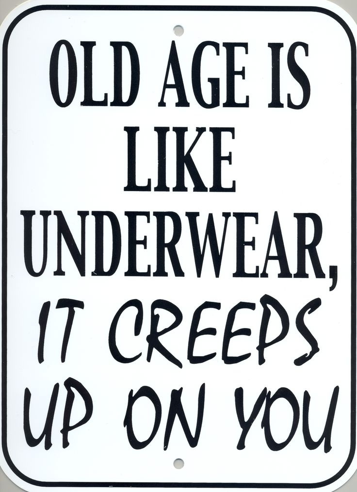 17 Best Images About Old Age On Pinterest Over The Hill