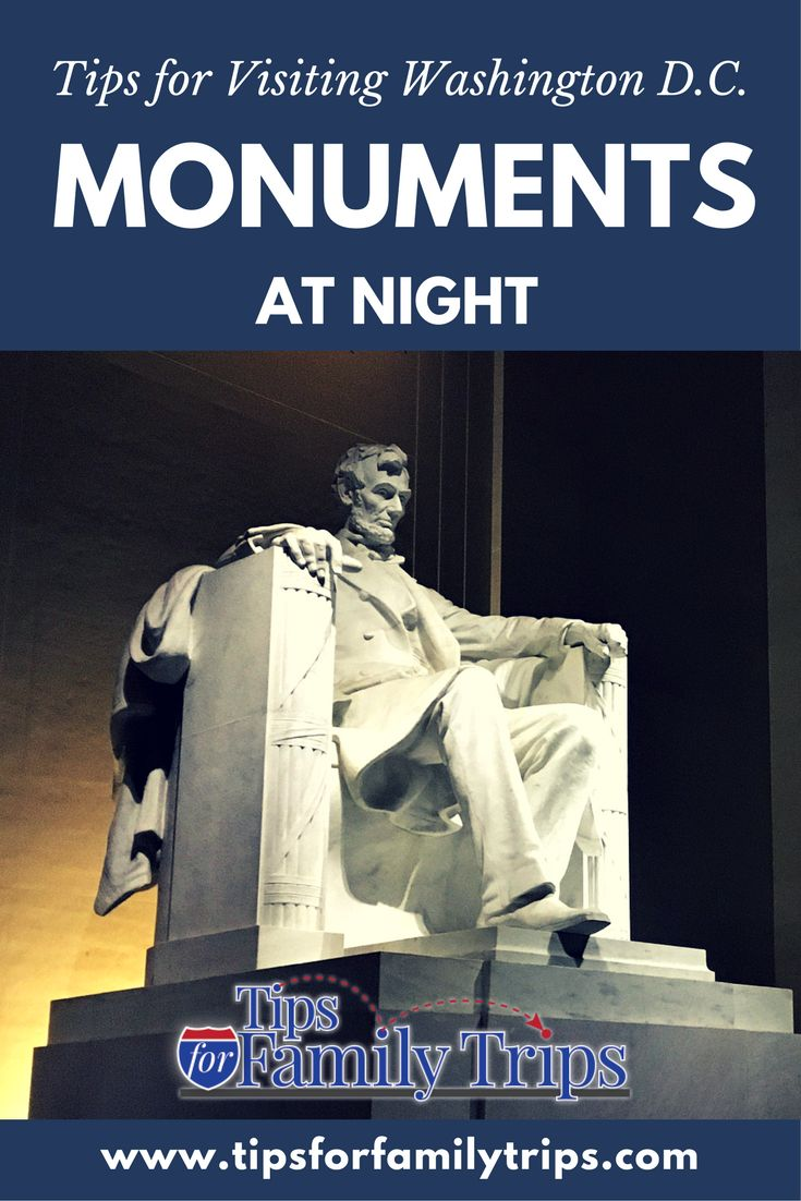 Washington Dc Map National Mall%0A Tips for Visiting Washington D C  Monuments at Night