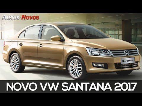 Novo Santana 2017 - Autos Novos - YouTube