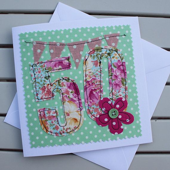 50th Birthday Card Handmade Original Textile Card Machine Embroidered 50 Personalised Insert 50th Birthday Cards Fabric Cards Embroidery Cards