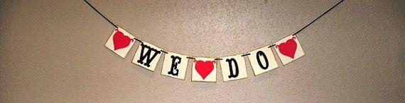 mini WE DO banner/ wedding garland/ wedding by BethsBannerBoutique, $11.00