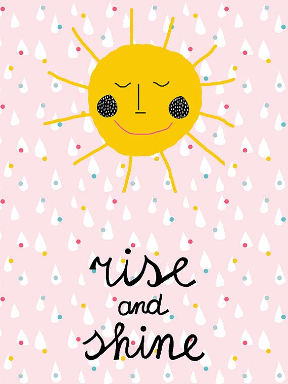A3 size large poster/ Rise and shine sun sunshine by Ninainvorm