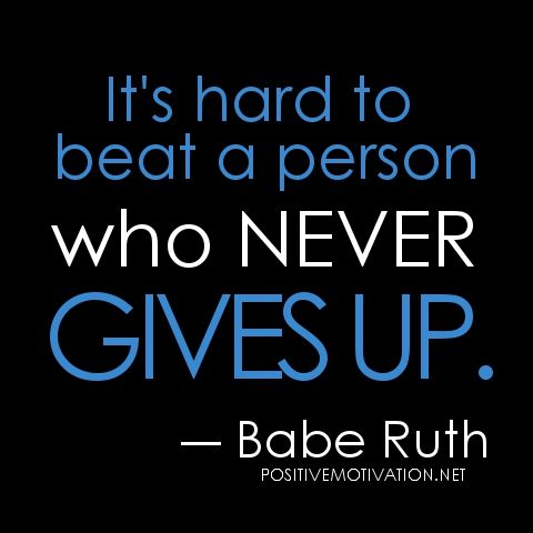 Hard-Work quotes- It's hard to beat a person who never gives up  http://www.positivemotivation.net/its-hard-to-beat-a-person-who-never-gives-up/