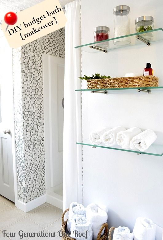 DIY budget bathroom renovation + how to hang glass shelves Four Generations One Roof