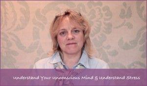 Understand your Unconscious Mind & Understand Stress