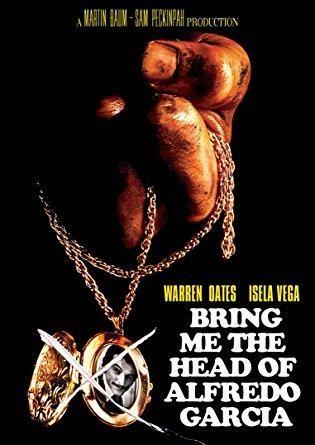 Warren Oates & Isela Vega & Sam Peckinpah-Bring Me the Head of Alfredo Garcia