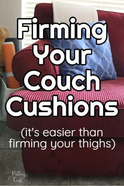 Having Sagging Couch Cushions That You Can Feel The Springs Under This Post Will Teach How To Refresh Both Top And Bottom