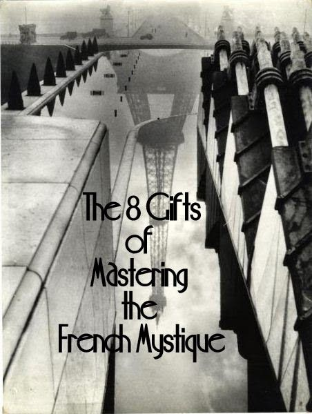 The 8 Gifts of Mastering the French Mystique