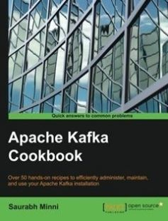 Apache Kafka Cookbook free download by Saurabh Minni ISBN: 9781785882449 with BooksBob. Fast and free eBooks download.  The post Apache Kafka Cookbook Free Download appeared first on Booksbob.com.