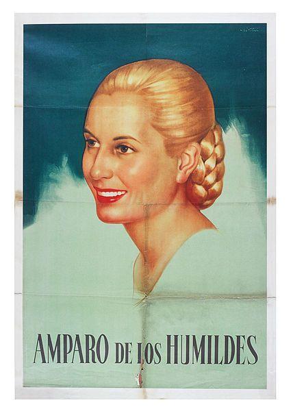 Amparo de los humildes, afiche de propaganda oficial sobre la figura de Eva Perón