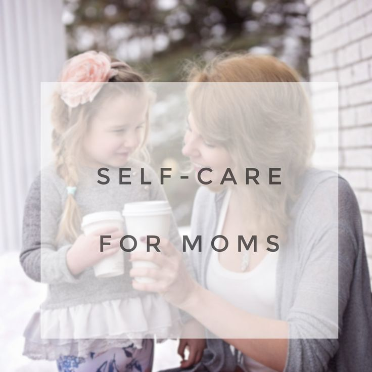 Six small steps you can take to help you care for yourself, tired mama!