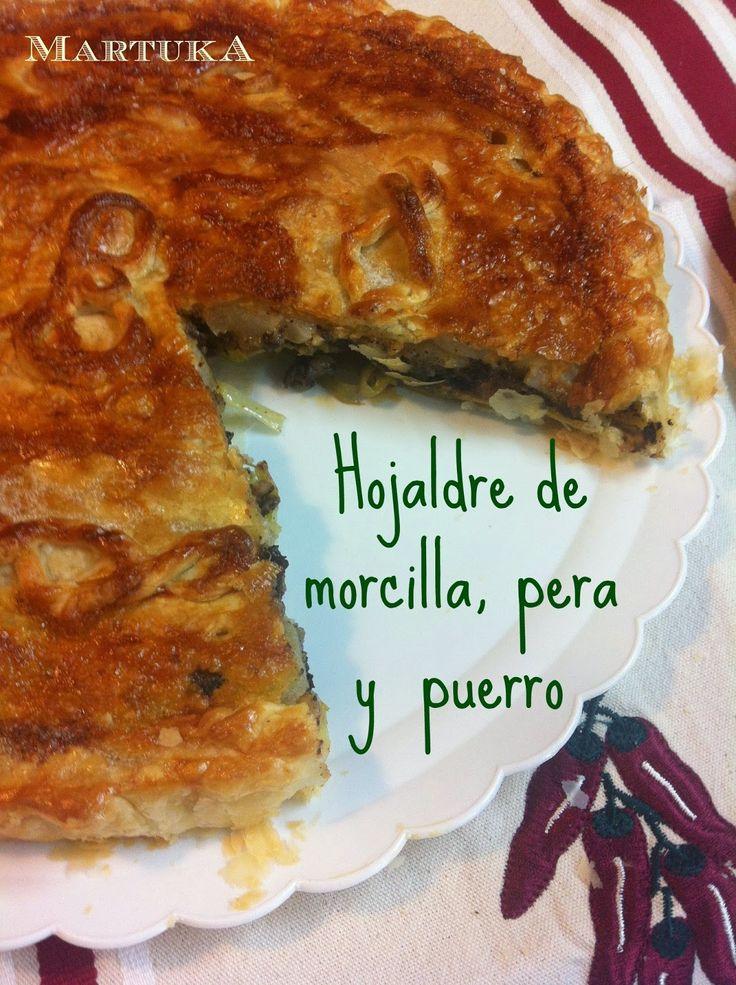 Las recetas de Martuka: Hojaldre De Morcilla, Pera Y Puerro