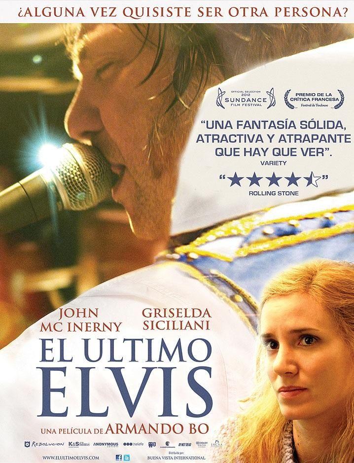 El último Elvis. Argentina 2011. Director: Armando Bo II.