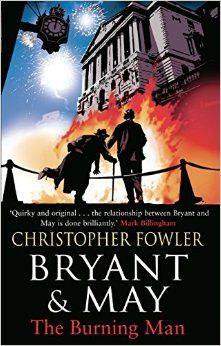 Bryant and May- The Burning Man (Mar)