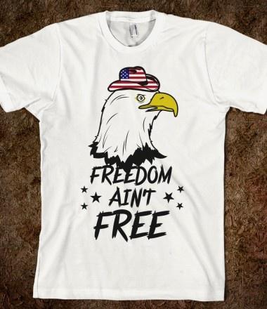 freedom ainu0027t free pride - American Pride T Shirt