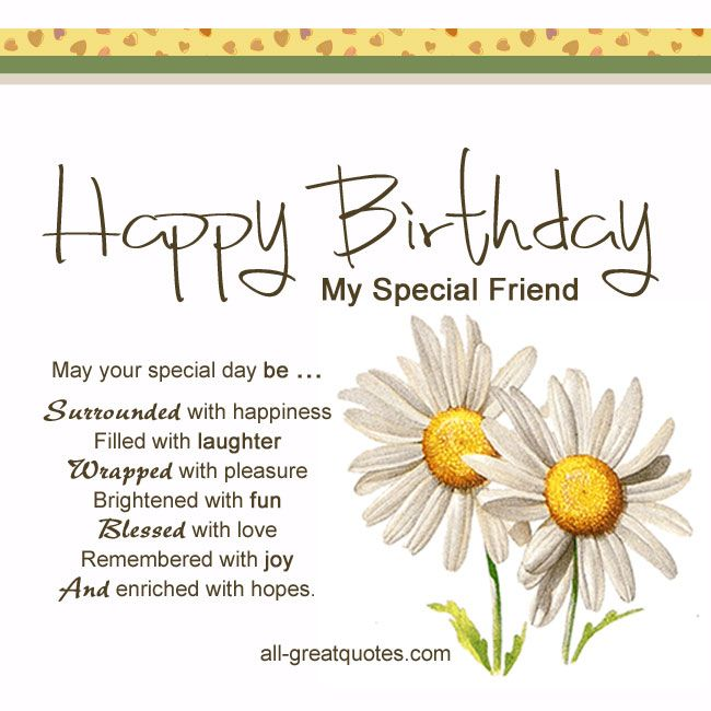 Close Friend Birthday Wishes Quotes : Free birthday cards happy my special friend