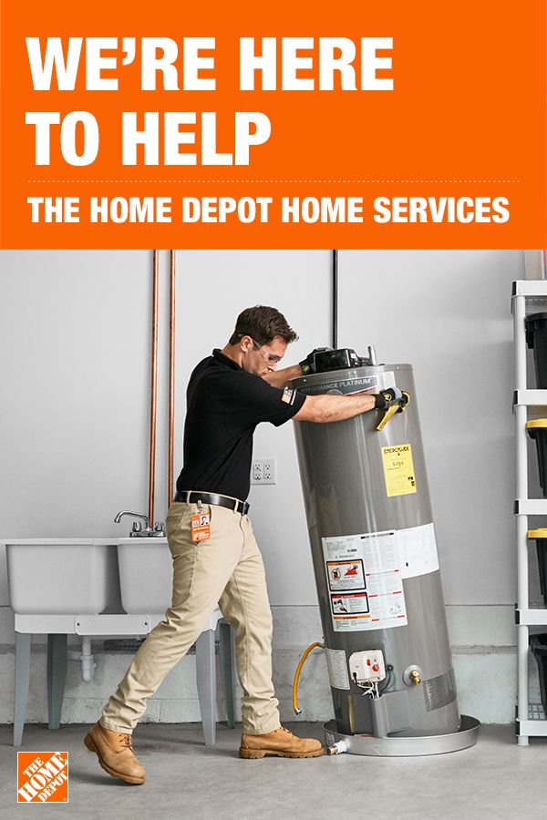 The Home Depot Home Services Is Here To Help In 2020 Water Heater Installation Good Night Quotes The Home Depot