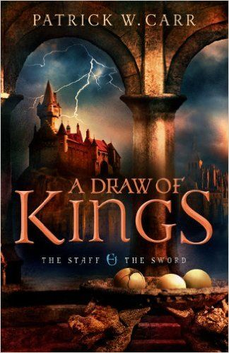 A Draw of Kings (The Staff and the Sword #3) by Patrick W. Carr. Dark Forces Have Gathered and the Final Battle for Illustra Has Begun.  Their journey to Merakh should have made Errol and his companions heroes of the realm. Instead, they've been branded enemies of the kingdom.