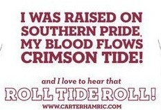 """""""and I love to hear that ROLL TIDE ROLL"""" available on itunes by Carter Hamric   Crimson Tide ~ Alabama Football ~ ROLL TIDE ROLL"""