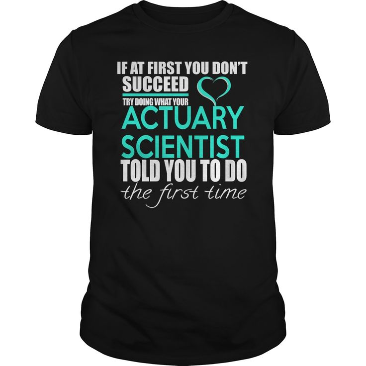 ACTUARY SCIENTIST - IF ᐂ YOUACTUARY SCIENTIST - IF YOUACTUARY SCIENTIST - IF YOU