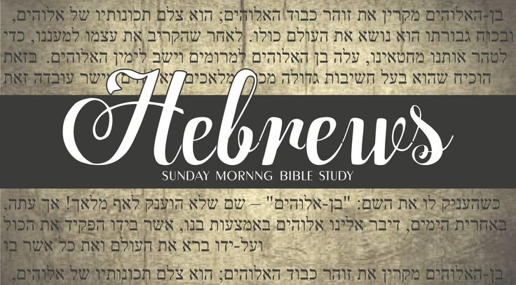 Jesus is the Best, Hebrews chapter 1 at Paradise Calvary ...