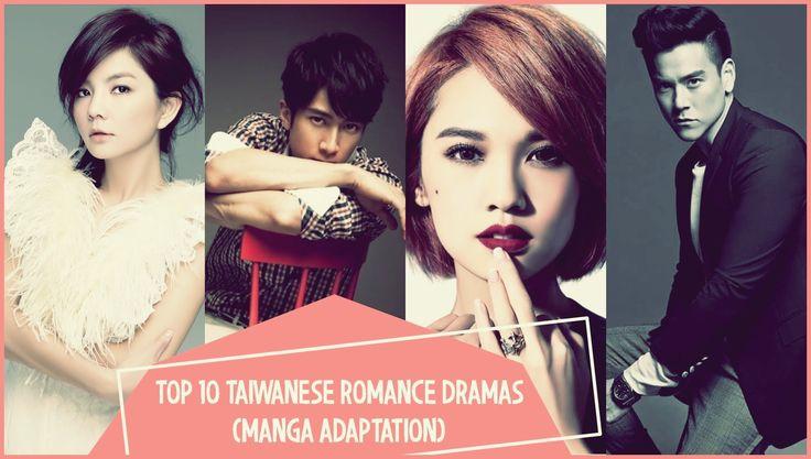 Top 10 Taiwanese Romance Dramas | Manga Adaptation