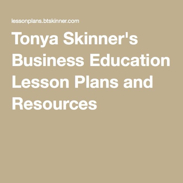 Tonya Skinner's Business Education Lesson Plans and Resources