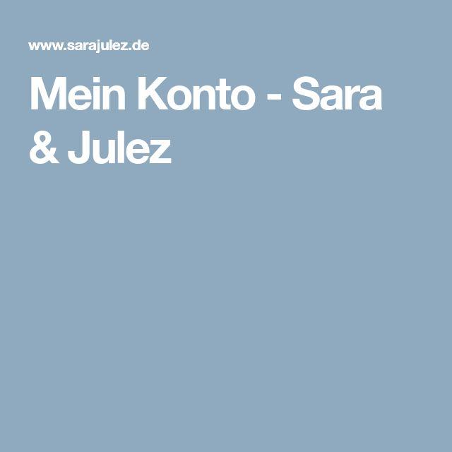Mein Konto - Sara & Julez