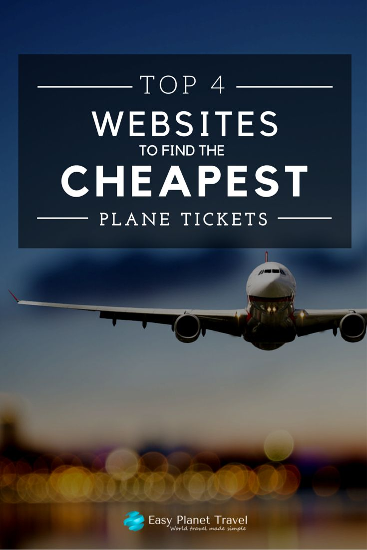 Top 4 Websites to Find the Cheapest Plane Tickets | Easy Planet Travel - World travel made simple