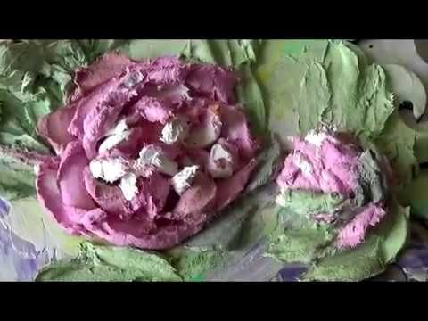 Панно цветок Пиона. Объемная живопись. - YouTube