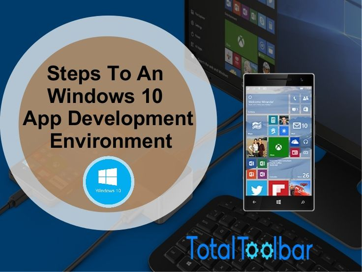 Steps To An Ideal #Windows 10 #AppDevelopment Environment :http://bit.ly/1RamStu