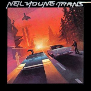 Neil Young - Trans 1982