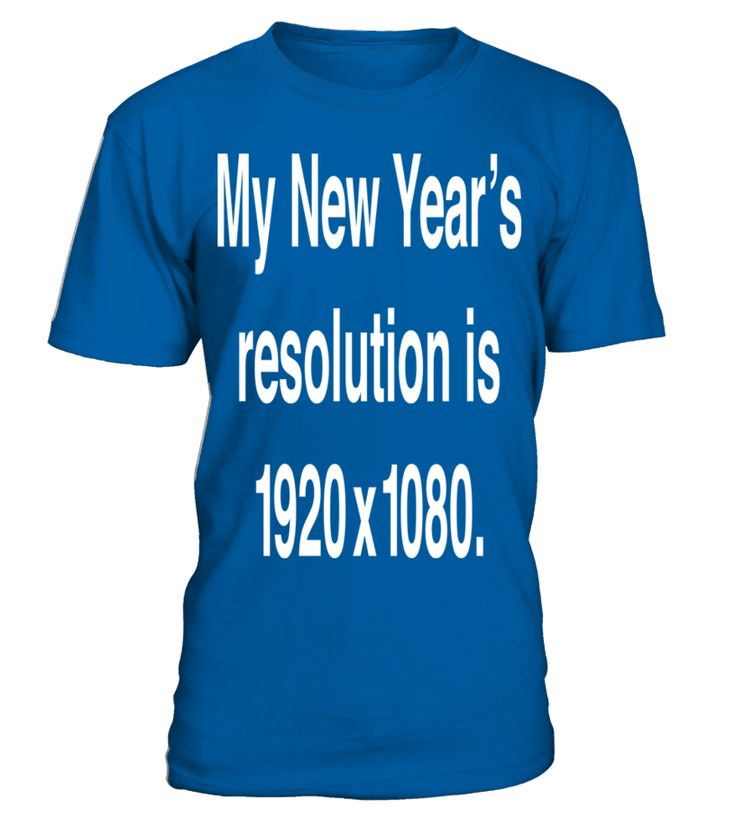 My New Year's Resolution T Shirt  Funny New Year T-shirt, Best New Year T-shirt
