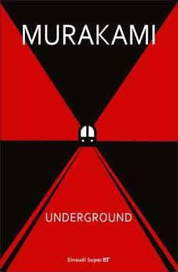 Murakami Haruki, Underground. Racconto a più voci dell'attentato alla metropolitana di Tokyo, Super ET - DISPONIBILE ANCHE IN EBOOK