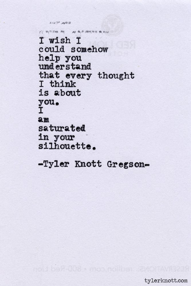 tyler knott gregson | Typewriter Series #394by Tyler Knott Gregson | Quotes and Things I lo ...