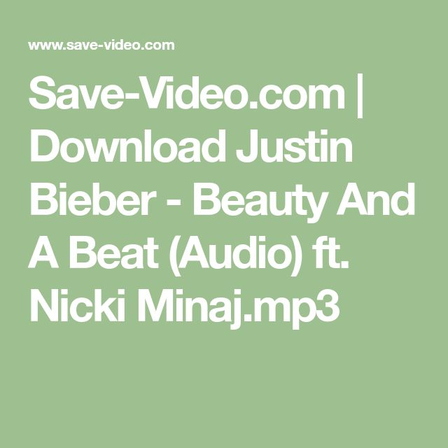 Download *Beauty and a Beat* by Justin Bieber and Nicki Manji