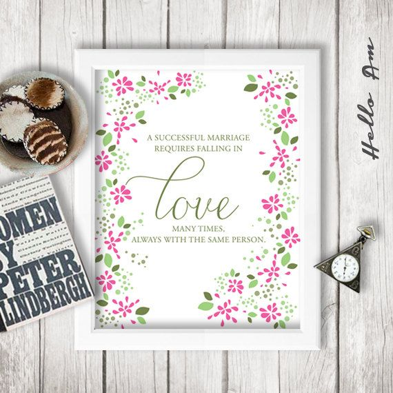 Marriage quote - Wedding - inspirational quote - wall decor - quote print - love quotes - A successful marriage requires falling in love