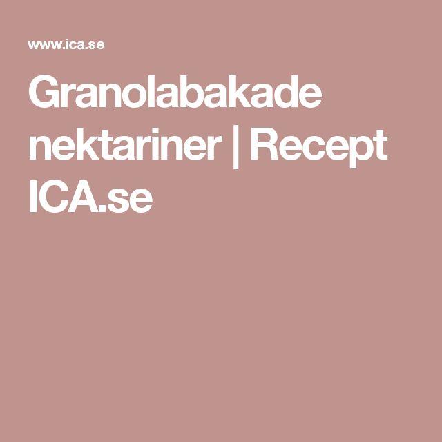 Granolabakade nektariner   Recept ICA.se