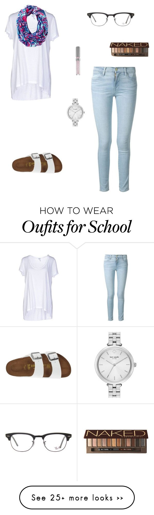 """""""Almost done with school and it's not even noon!"""" by oliviacat1215 on Polyvore featuring Frame Denim, Splendid, Birkenstock, Ray-Ban, Kate Spade, Chantecaille and Urban Decay"""