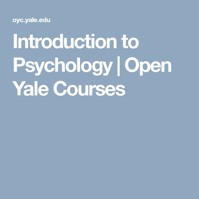 Introduction to Psychology | Open Yale Courses