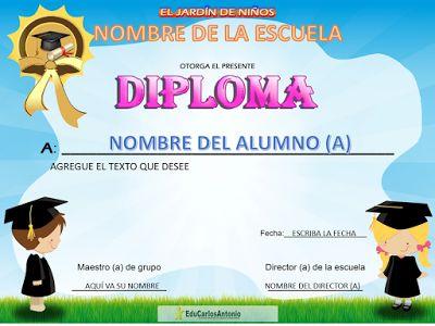 Diploma para preescolar editable : Por una mejor educación (CarlosRLun)