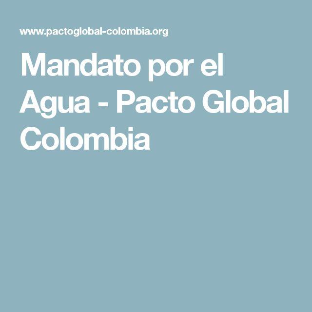 Mandato por el Agua - Pacto Global Colombia