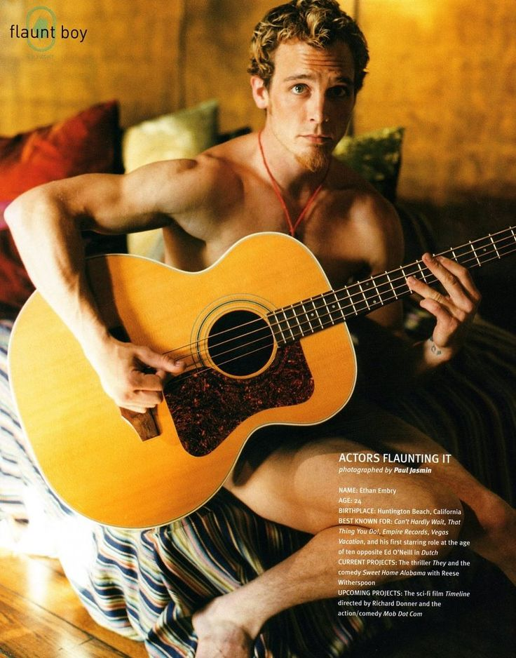 Ethan Embry... from his Can't Hardly Wait days. *sigh*