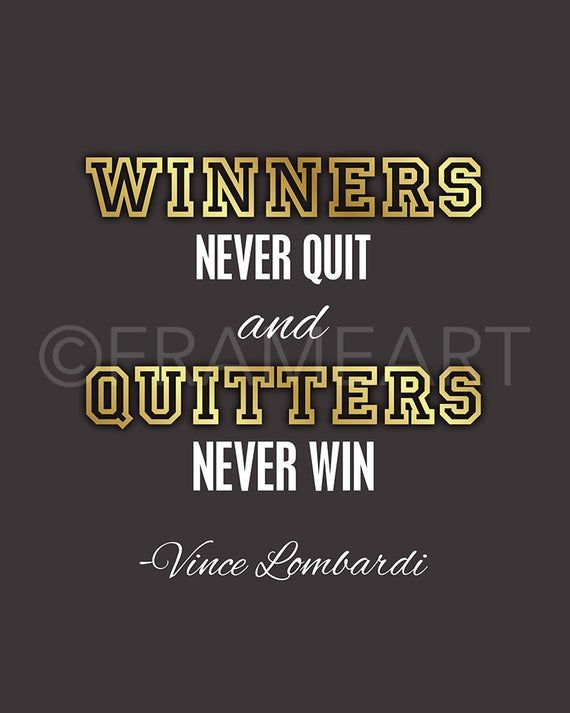 Printable Frame Art Winners Never Quit Lombardi Quote