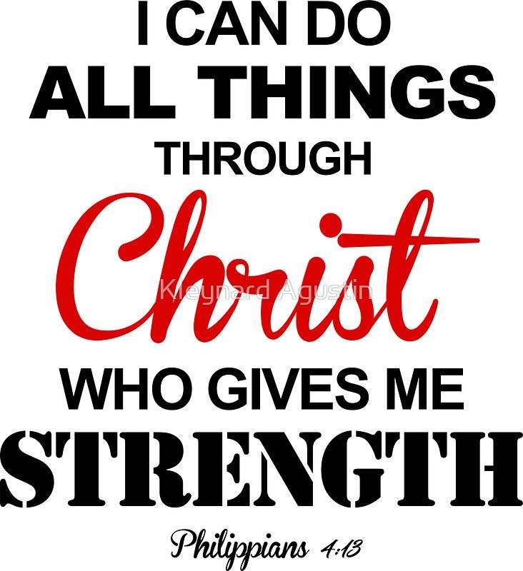 Pin On Bible Verse I Can Do All Things Through Christ Philippians 4 13